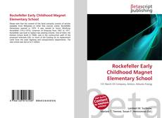 Bookcover of Rockefeller Early Childhood Magnet Elementary School