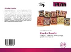 Bookcover of Slow Earthquake