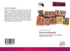 Borítókép a  Slow Earthquake - hoz