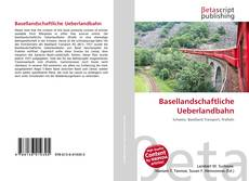 Capa do livro de Basellandschaftliche Ueberlandbahn