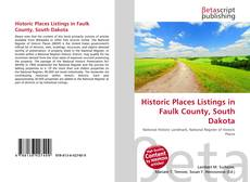 Copertina di Historic Places Listings in Faulk County, South Dakota
