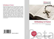 Bookcover of Orthodoxy in France