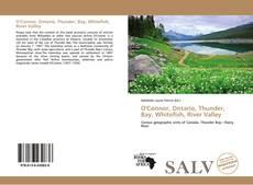 Capa do livro de O'Connor, Ontario, Thunder, Bay, Whitefish, River Valley