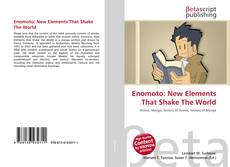 Bookcover of Enomoto: New Elements That Shake The World