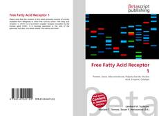 Bookcover of Free Fatty Acid Receptor 1
