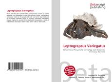 Bookcover of Leptograpsus Variegatus