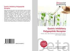 Bookcover of Gastric Inhibitory Polypeptide Receptor