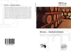 Bookcover of Bruno, Saskatchewan