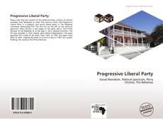 Bookcover of Progressive Liberal Party