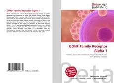 Bookcover of GDNF Family Receptor Alpha 1