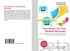 Portada del libro de Case Closed: The Time Bombed Skyscraper