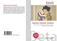 Bookcover of Camera, Camera, Camera