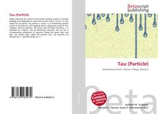 Bookcover of Tau (Particle)