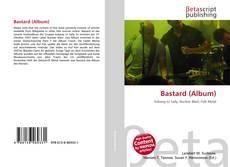 Bookcover of Bastard (Album)