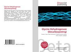 Обложка Glycine Dehydrogenase (Decarboxylating)