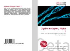 Bookcover of Glycine Receptor, Alpha 1