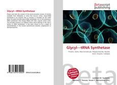 Обложка Glycyl—tRNA Synthetase
