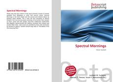 Bookcover of Spectral Mornings