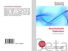 Bookcover of Anarchistische Föderation