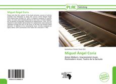 Bookcover of Miguel Ángel Coria