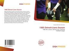 Обложка 1985 Detroit Lions Season