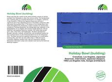 Bookcover of Holiday Bowl (building)