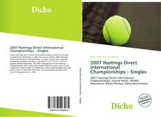 Bookcover of 2007 Hastings Direct International Championships – Singles