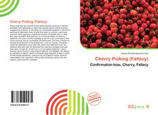 Bookcover of Cherry Picking (Fallacy)
