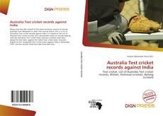 Australia Test cricket records against India的封面