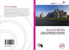 Bookcover of Bucharest Bărăţia