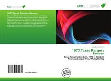 Bookcover of 1973 Texas Rangers Season