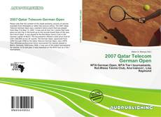 Bookcover of 2007 Qatar Telecom German Open