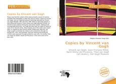 Bookcover of Copies by Vincent van Gogh