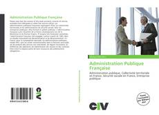 Bookcover of Administration Publique Française
