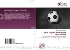 Обложка Luis Miguel Rodríguez (footballer)