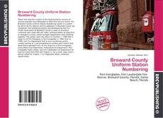 Bookcover of Broward County Uniform Station Numbering