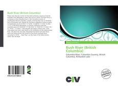 Bookcover of Bush River (British Columbia)