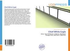 Borítókép a  Chief White Eagle - hoz