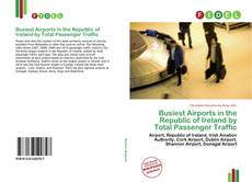 Capa do livro de Busiest Airports in the Republic of Ireland by Total Passenger Traffic