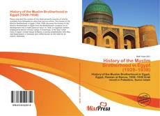 Bookcover of History of the Muslim Brotherhood in Egypt (1928–1938)