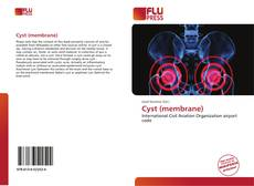 Bookcover of Cyst (membrane)