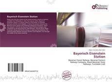 Bookcover of Bayerisch Eisenstein Station