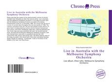 Bookcover of Live in Australia with the Melbourne Symphony Orchestra