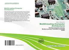 Borítókép a  Multithreading (Computer Architecture) - hoz