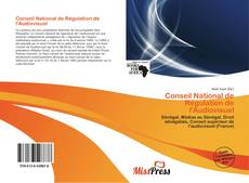Bookcover of Conseil National de Régulation de l'Audiovisuel