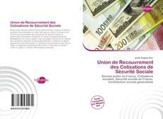Bookcover of Union de Recouvrement des Cotisations de Sécurité Sociale