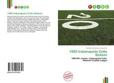 Capa do livro de 1985 Indianapolis Colts Season