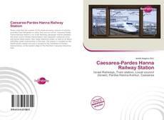 Buchcover von Caesarea-Pardes Hanna Railway Station
