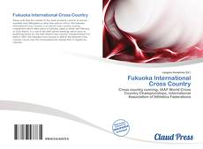 Bookcover of Fukuoka International Cross Country