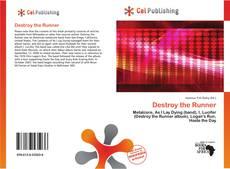 Capa do livro de Destroy the Runner